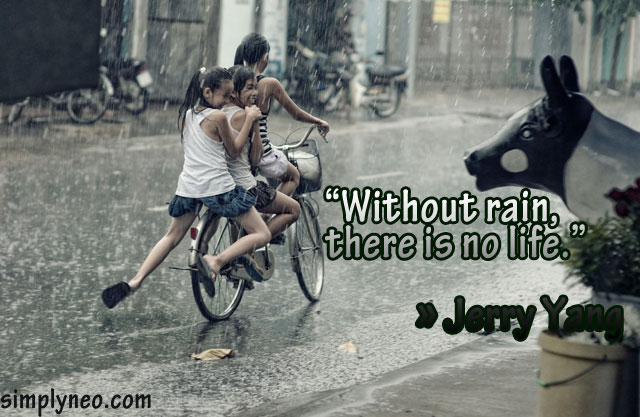Without rain there is no life