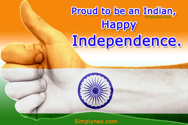 Proud to be an Indian, Happy Independence.