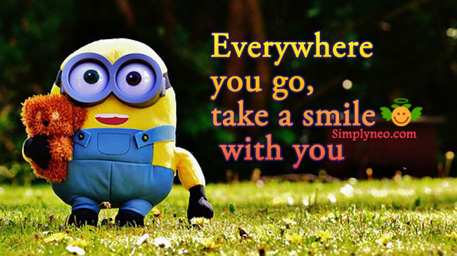 """Everywhere you go, take a smile with you."" - Sasha Azevedo"