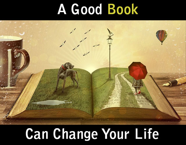 A good book can change your life. Life changing quotes, quotes about life, positive attitude quotes, good book quotes, education quotes