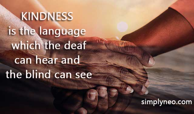 """Kindness is the language which the deaf can hear and the blind can see."" - Mark Twain quotes, inspirational quotes, motivational quotes"
