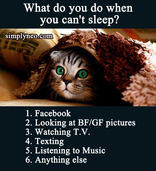 quiz challenges What do you do when you can't sleep? 1.Facebook 2.Looking at BF/GF pictures