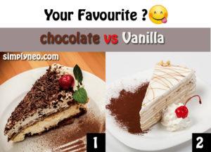 Your favourite ? chocolate vs Vanilla