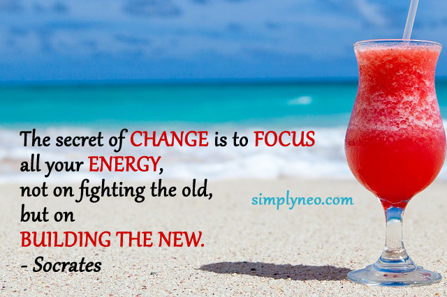 The secret of change is to focus all your energy, not on fighting the old, but on building the new. - Socrates
